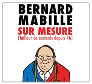 festival-du-rire-saint-raphael-fayence-bernard-mabille-sur-mesure